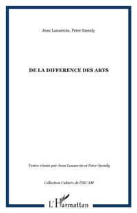 DE LA DIFFERENCE DES ARTS