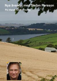 Irland, Cork County : på nya äventyr med Stefan Persson