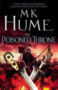 Poisoned Throne: Tintagel Book II