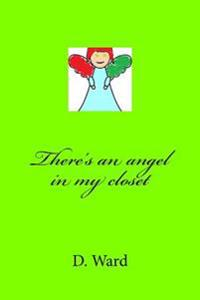 There's an Angel in My Closet