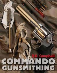 Commando Gunsmithing