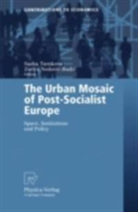 Urban Mosaic of Post-Socialist Europe