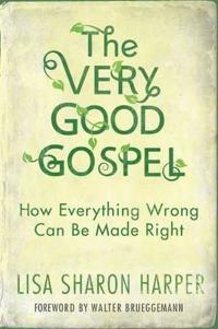 The Very Good Gospel