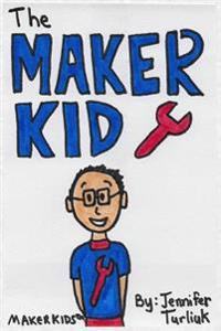 The Makerkid
