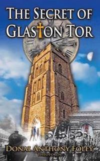 The Secret of Glaston Tor