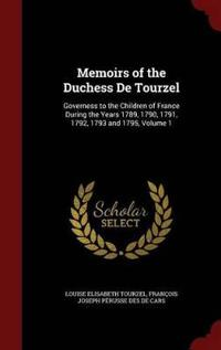 Memoirs of the Duchess de Tourzel