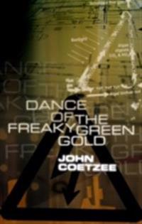 Dance of the freaky green gold