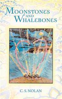 Moonstones and Whalebones