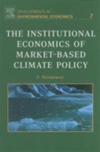Institutional Economics of Market-Based Climate Policy