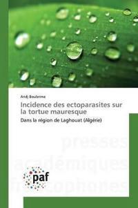 Incidence Des Ectoparasites Sur La Tortue Mauresque