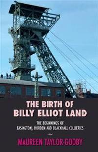The Birth of Billy Elliot Land