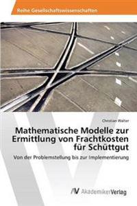 Mathematische Modelle Zur Ermittlung Von Frachtkosten Fur Schuttgut