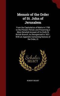 Memoir of the Order of St. John of Jerusalem