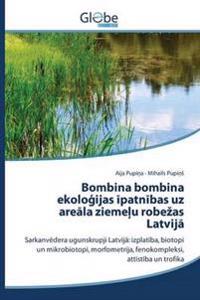 Bombina Bombina Ekolo Ijas Patn Bas Uz Are La Zieme U Robe as Latvij