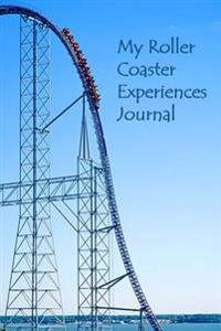 My Roller Coaster Experiences Journal