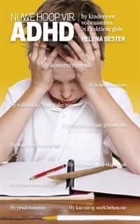 Nuwe hoop vir ADHD by kinders en volwassenes