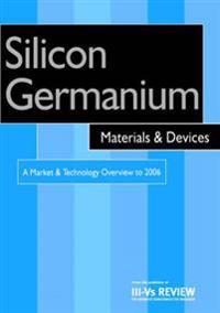 Silicon Germanium Materials & Devices