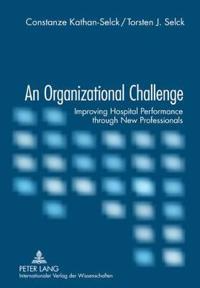 An Organizational Challenge
