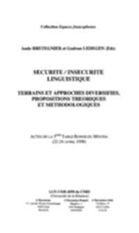 Securite / insecurite linguistique