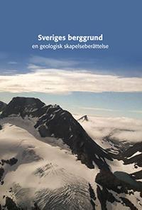 sveriges geologi från urtid till nutid