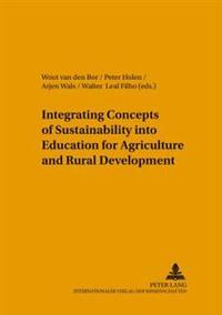 Integrating Concepts Of Sustainability Into Education For Agriculture And Rural Development