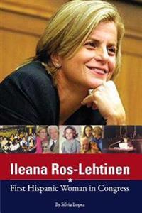 Ileana Ros-Lehtinen: First Hispanic Woman in Congress