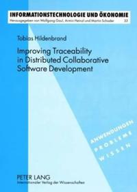 Improving Traceability in Distributed Collaborative Software Development: A Design Science Approach