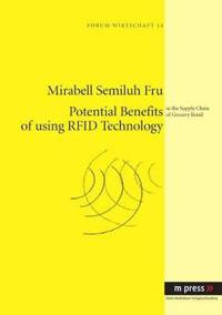 Potential Benefits of using RFID Technology