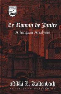 -Le Roman de Jaufre-: A Jungian Analysis