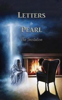 Letters to Pearl: The Invitation