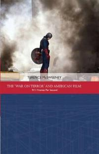 The 'War on Terror' and American Film
