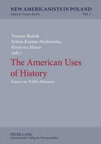 The American Uses of History