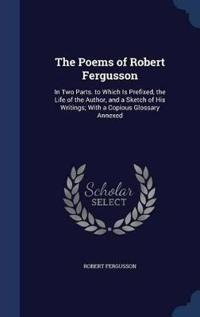 The Poems of Robert Fergusson