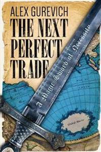 The Next Perfect Trade