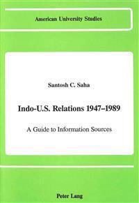 Indo-U.S. Relations, 1947-1989