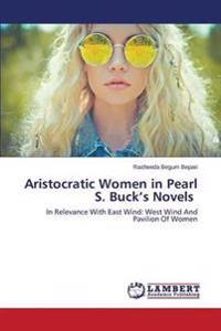 Aristocratic Women in Pearl S. Buck's Novels