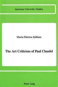 The Art Criticism of Paul Claudel