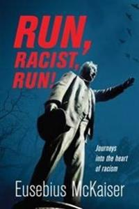 Run Racist Run
