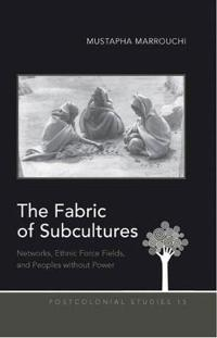 The Fabric of Subcultures
