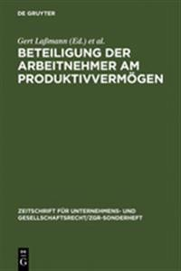 Beteiligung Der Arbeitnehmer Am Produktivvermogen