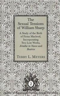 The Sexual Tensions of William Sharp