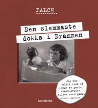 Den slemmaste dokka i Drammen