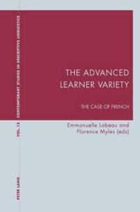 The Advanced Learner Variety: The Case of French