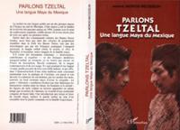 Parlons tzeltal une langue maya du mexiq