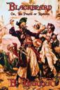 Blackbeard Or, the Pirate of Roanoke