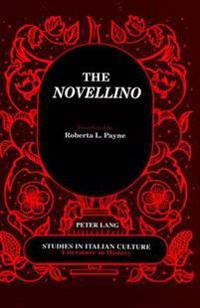 The Novellino: Translated by Roberta L. Payne Introduction by Janet L. Smarr
