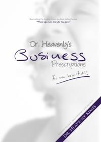 Dr. Heavenly's Business Prescriptions