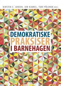 Demokratiske praksiser i barnehagen -  pdf epub