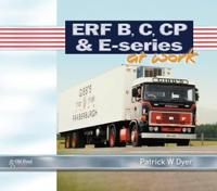 ERF B C, CP & E-Series at Work