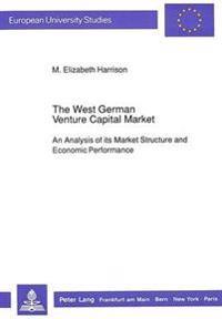 The West German Venture Capital Market